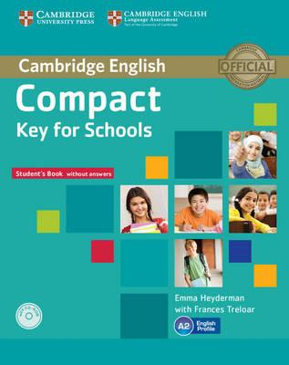 Compact Key for Schools Student's Book without Answers with (BOK)