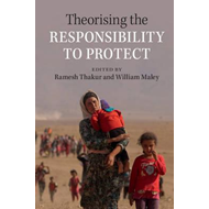 Theorising the Responsibility to Protect (BOK)