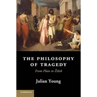 Philosophy of Tragedy (BOK)