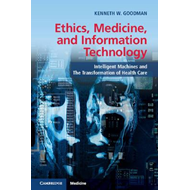 Ethics, Medicine, and Information Technology (BOK)