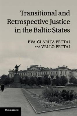 Transitional and Retrospective Justice in the Baltic States (BOK)