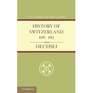 History of Switzerland 1499-1914 (BOK)
