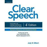 Clear Speech Teacher's Resource and Assessment Book: Pronunciation and Listening Comprehension in No (BOK)