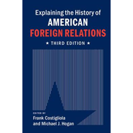 Explaining the History of American Foreign Relations (BOK)