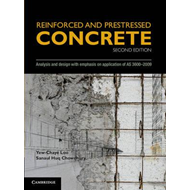 Reinforced and Prestressed Concrete: Analysis and Design with Emphasis on Application of AS3600-2009 (BOK)