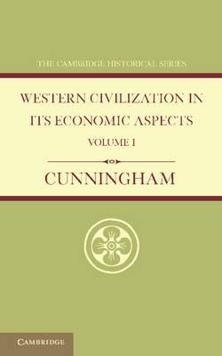 Western Civilization in its Economic Aspects: Volume 1, Anci (BOK)