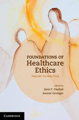 Foundations of Healthcare Ethics (BOK)