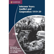 History for the IB Diploma: Interwar Years: Conflict and Coo (BOK)