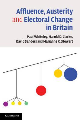 Affluence, Austerity and Electoral Change in Britain (BOK)