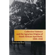 Collective Violence and the Agrarian Origins of South Africa (BOK)