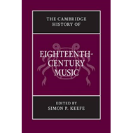 Cambridge History of Eighteenth-Century Music (BOK)