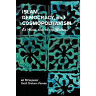Islam, Democracy, and Cosmopolitanism (BOK)