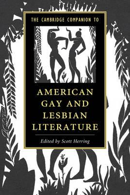 Cambridge Companion to American Gay and Lesbian Literature (BOK)
