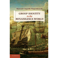 Group Identity in the Renaissance World (BOK)