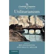 Cambridge Companion to Utilitarianism (BOK)