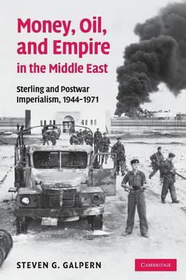 Money, Oil, and Empire in the Middle East (BOK)