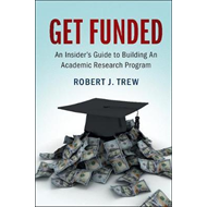 Get Funded: An Insider's Guide to Building An Academic Resea (BOK)
