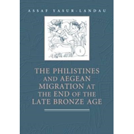 Philistines and Aegean Migration at the End of the Late Bron (BOK)