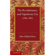 Revolutionary and Napoleonic Era 1789-1815 (BOK)