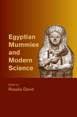Egyptian Mummies and Modern Science (BOK)