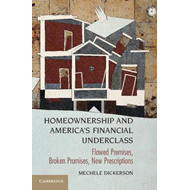 Homeownership and America's Financial Underclass (BOK)