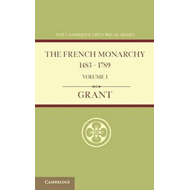 French Monarchy 1483-1789: Volume 1 (BOK)