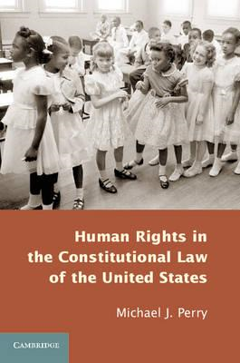 Human Rights in the Constitutional Law of the United States (BOK)