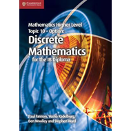 Mathematics Higher Level for the IB Diploma Option Topic 10 Discrete Mathematics (BOK)