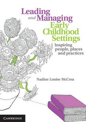 Leading and Managing Early Childhood Settings (BOK)