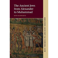 Ancient Jews from Alexander to Muhammad (BOK)