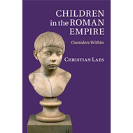 Children in the Roman Empire (BOK)