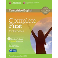 Complete First for Schools Student's Book without Answers wi (BOK)