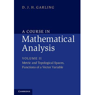 Course in Mathematical Analysis: Volume 2, Metric and Topolo (BOK)