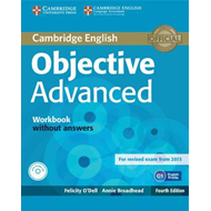 Objective Advanced Workbook without Answers with Audio CD (BOK)