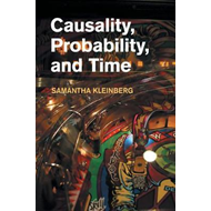 Causality, Probability, and Time (BOK)