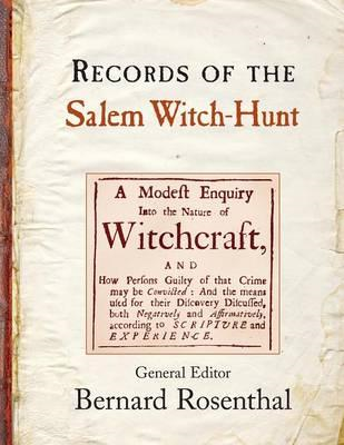 Records of the Salem Witch-Hunt (BOK)