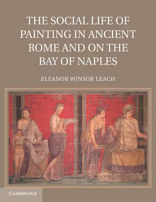 The Social Life of Painting in Ancient Rome and on the Bay of Naples (BOK)