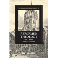 Cambridge Companion to Reformed Theology (BOK)
