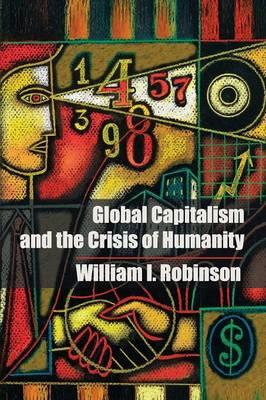 Global Capitalism and the Crisis of Humanity (BOK)