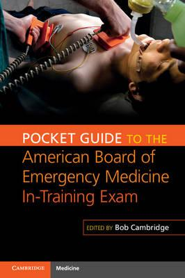 Pocket Guide to the American Board of Emergency Medicine In-Training Exam (BOK)