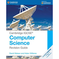 Cambridge IGCSE (R) Computer Science Revision Guide (BOK)