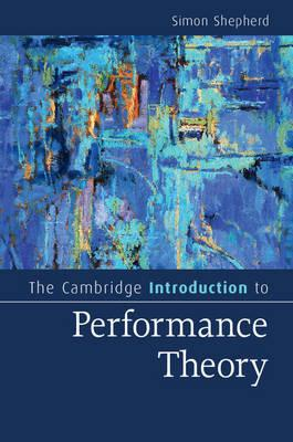 Cambridge Introduction to Performance Theory (BOK)