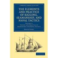 Elements and Practice of Rigging, Seamanship, and Naval Tact (BOK)