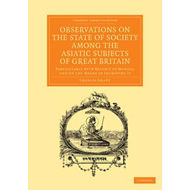 Observations on the State of Society among the Asiatic Subje (BOK)