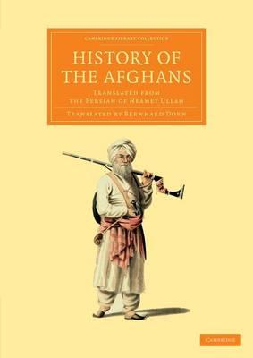 History of the Afghans: Translated from the Persian of Neamet Ullah (BOK)