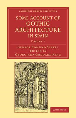 Some Account of Gothic Architecture in Spain (BOK)