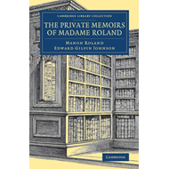 Private Memoirs of Madame Roland (BOK)