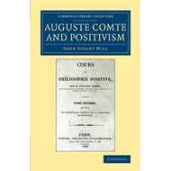 Auguste Comte and Positivism (BOK)