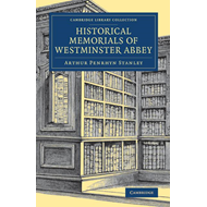 Historical Memorials of Westminster Abbey (BOK)