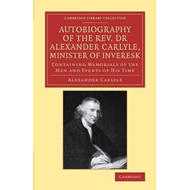 Autobiography of the Rev. Dr Alexander Carlyle, Minister of (BOK)